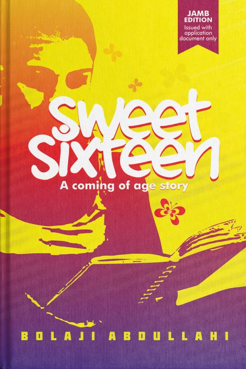 Summary of Sweet Sixteen by Bolaji Abdullahi & Likely JAMB Questions